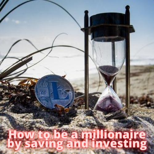 How to be a millionaire by saving and investing