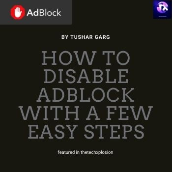 How To Disable Adblock With a Few easy steps?