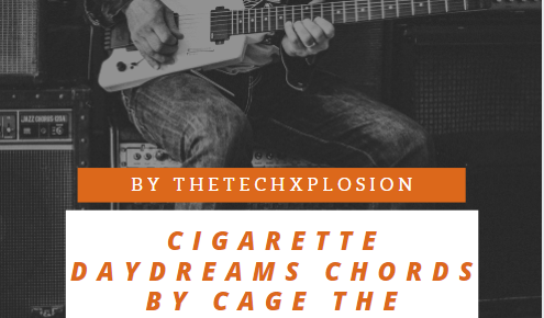 Cigarette Daydreams Chords by Cage The Elephant[capo 2 Fret]